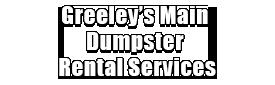 Greeley's Main Dumpster Rental Services Logo